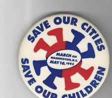 a button commemorating the Save Our Cities Save Our Children march